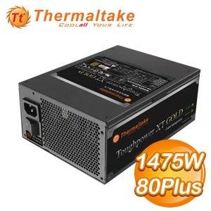Thermaltake 曜越 Toughpower XT 1475W 80+金牌 電源供應器