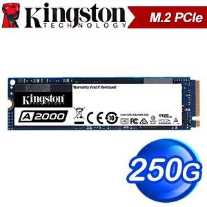 Kingston 金士頓 A2000 250G M.2 PCIe SSD固態硬碟【五年保】(讀:2200M/寫:1100M/TLC)