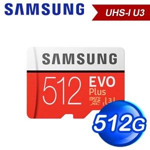 Samsung 三星 EVO Plus 512GB MicroSDXC CL10/UHS-I 記憶卡(MB-MC512HA/APC)